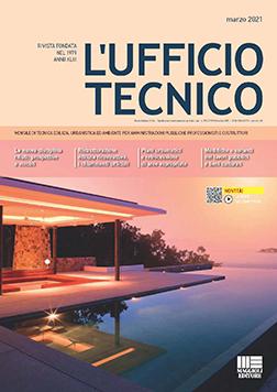Copertina del numero di marzo 2021 del mensile L'UFFICIO TECNICO - Maggioli Editore